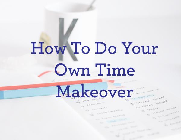 Lauren Vanderkam's time makeover guide