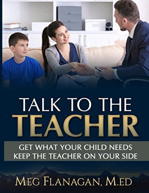 Talk to the Teacher: Get What Your Child Needs, Keep the Teacher on Your Side by Meg Flanagan - Topics: ParentingEver felt tongue tied during a parent-teacher conference? Struggled to write an email that gets you what you want and keep the teacher on your side? Talk to the Teacher solves these common school struggles with done-for-you parent-teacher meeting scripts, email templates, and talking point. Always know the right questions to ask at meetings. Send perfect emails that build amazing parent-teacher relationships. Talk to the Teacher is the perfect book for parents at all ages and stages of the K-12 journey!