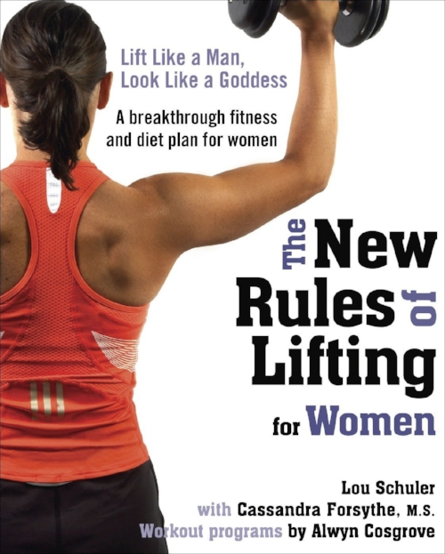 The New Rules of Lifting for Women: Lift Like a Man, Look Like a Goddess by Lou Schuler and Cassandra Forsythe - Topics: Health, FitnessA comprehensive strength, conditioning and nutrition plan destined to revolutionize the way women work out. All the latest studies prove that strength training, not aerobics, provides the key to losing fat and building a fit, strong body. This book refutes the misconception that women will