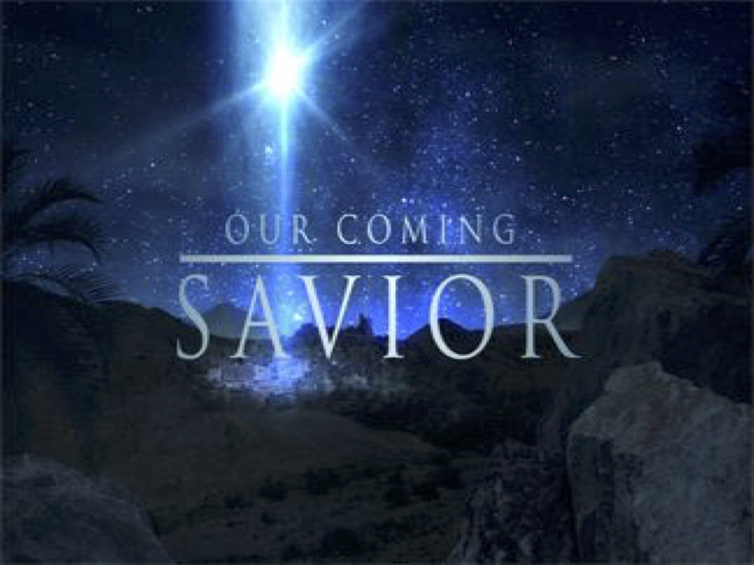 Our coming savior   Dec 2016  - A Christmas series looking forward and looking backward to Jesus' coming