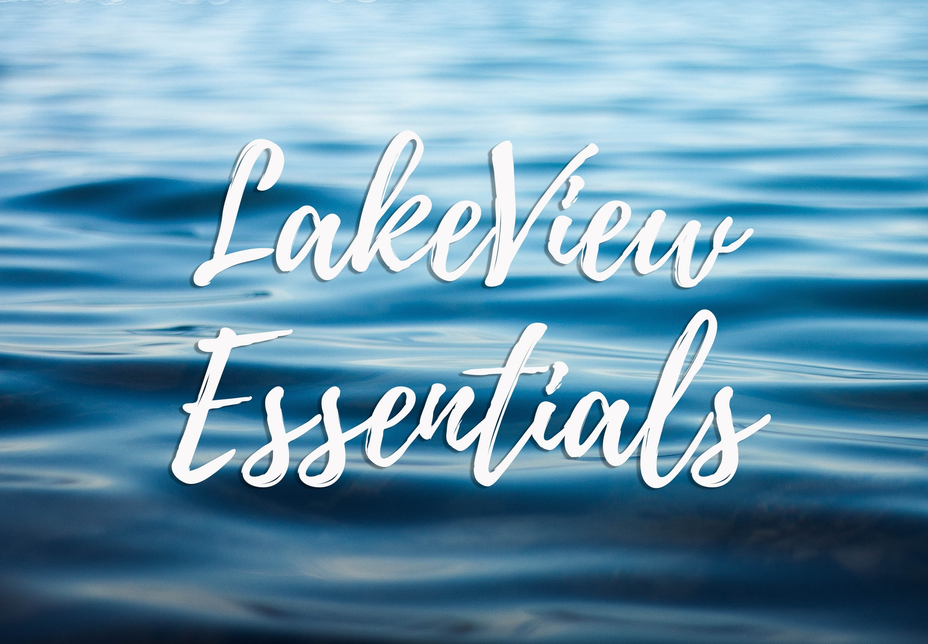 LakeViewEssentials.jpg