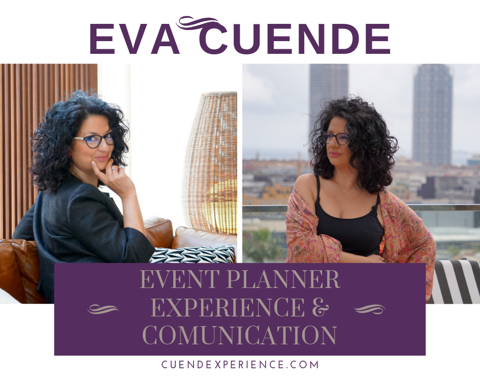 Eva Cuende Event Planner Experience and comunication