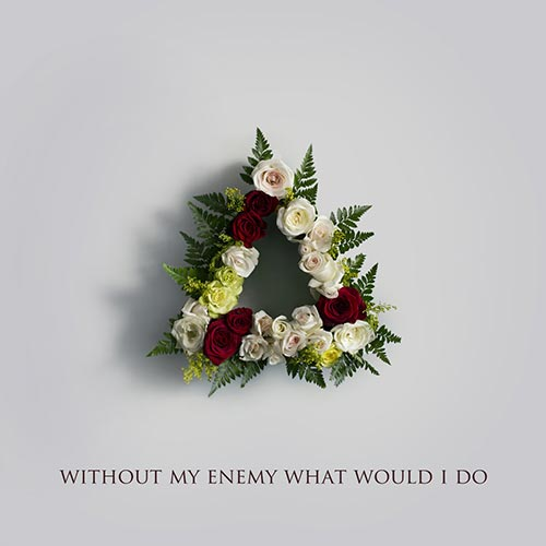 Made in Heights - Without My Enemy What Would I Do