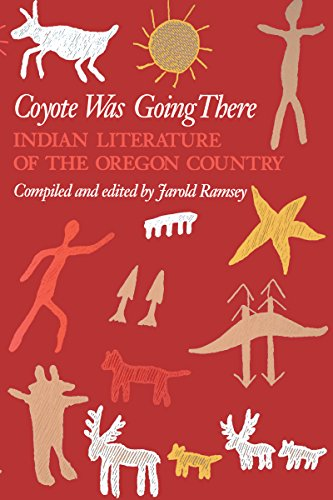 """""""Coyote Was Going There"""" by Jarold Ramsey, author and professor emeritus at University of Rochester, NY and member of Jefferson County Historical Society."""