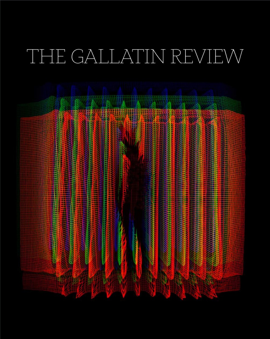 Poetry published in THE GALLATIN REVIEW   VOLUME 32