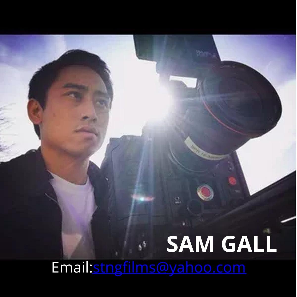 SAM GALL | Filmmaker