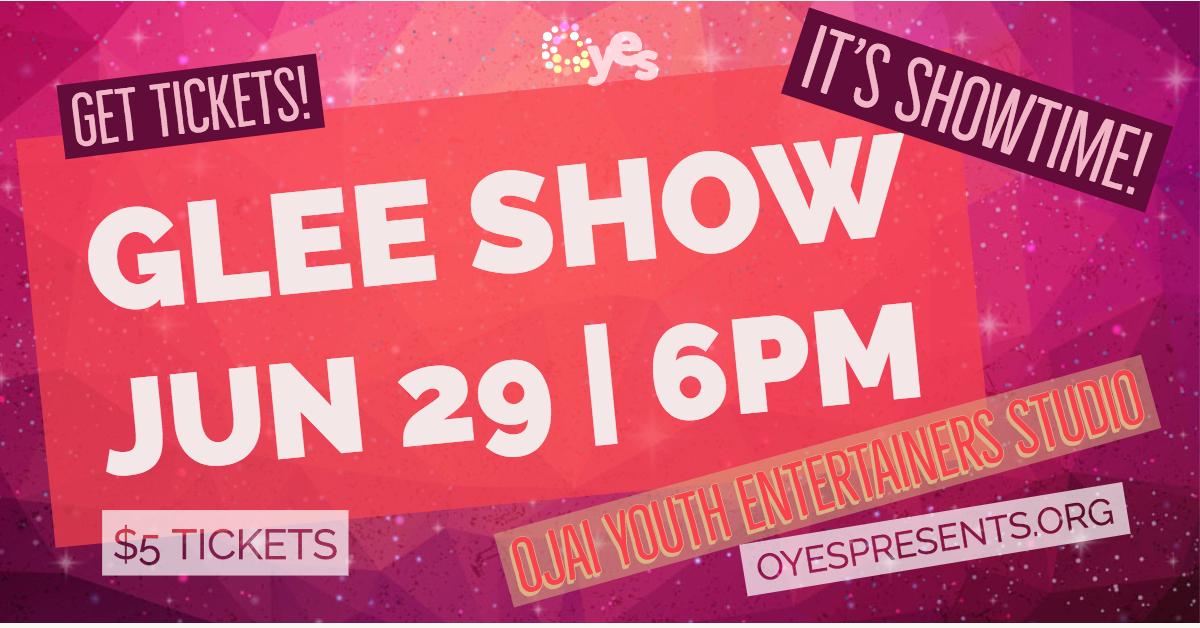 oyes-glee-show