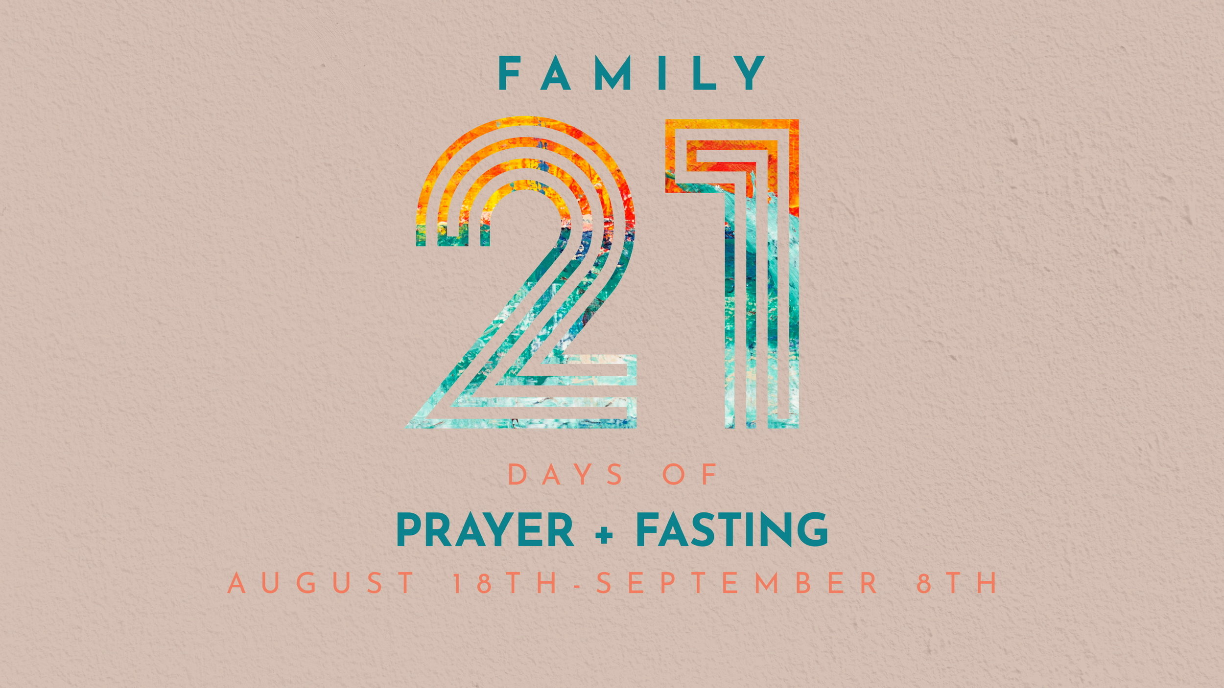 CHURCH-WIDE FAST - We begin our Family Fast on August 18th. This is a time to seek God and believe God for the remainder of the year.