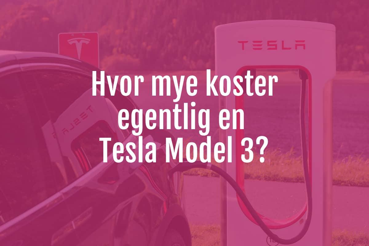 Kostnad av Tesla Model 3