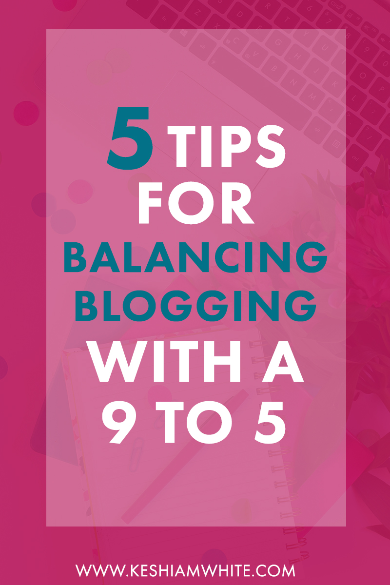 blogging-with-a-9-5-day-job