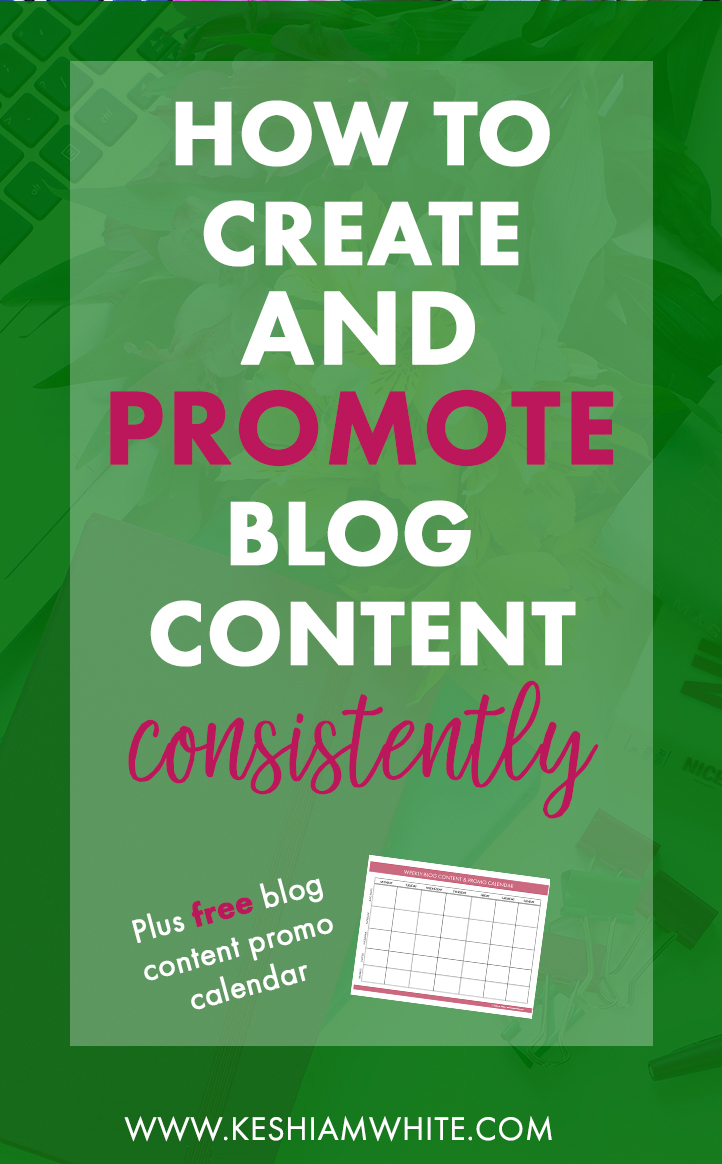 how to create blog content and promote consistently