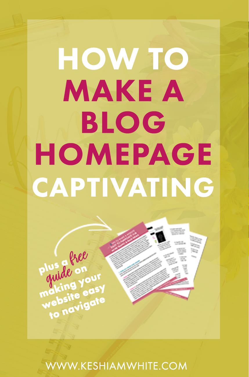 how to make a blog homepage captivating