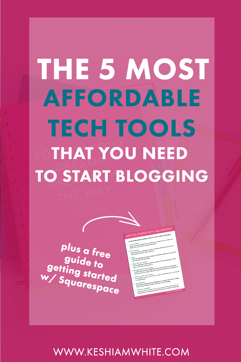 Most Affordable Tech Tools to Start Blogging