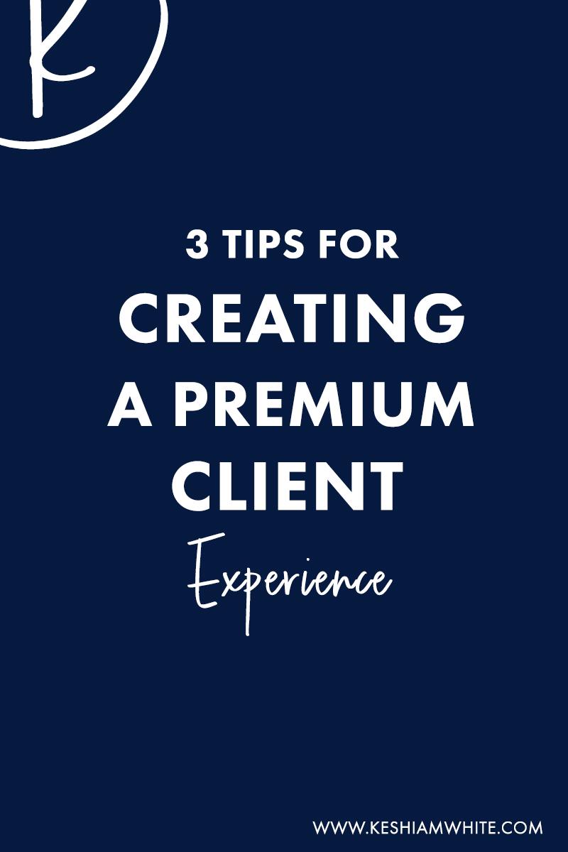 premium client experience.jpg