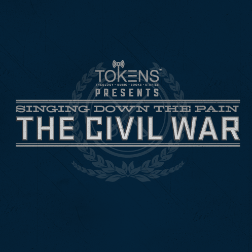 15: Singing Down The Pain: The Civil War - September 22, 2011