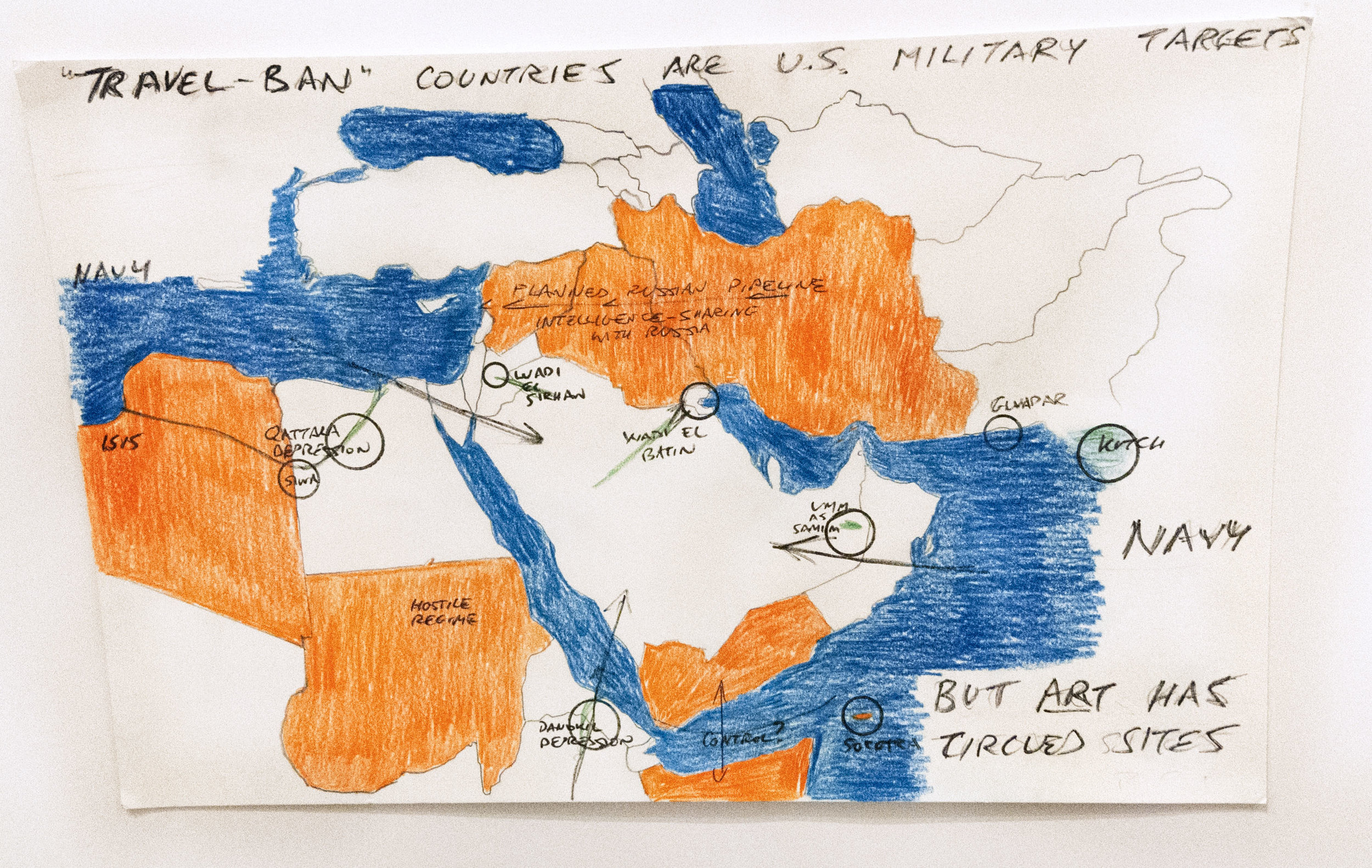 """A simple act of pulling out a political line-drawing map of the Middle East, which I have used as a template for works, and then marking up just WHERE the travel-ban is imposed, reveals that the travel-ban probably has nothing to do with Islam, or terrorism, or immigration. It has to do, as the markup shows, with arranging the region for military action.  Three of the travel-ban countries—Iran, Iraq, Syria—are being cajoled by Russia into sharing intelligence on stopping ISIS, okay, but more consequentially, for securing the route of a long-planned oil/gas pipeline from Iran through Iraq to Syria. If Russia succeeds, then it takes a huge chunk out of the Western control of Mideast oil secured with the end of World War One. This the US wants to prevent. Meantime, the US tries to secure the Red Sea better, meaning it must fend off anti-Saudi and hostile activity on both sides of the Gulf of Aden, being Yemen and Somalia, and it must also reduce threats from a long-time foe, Sudan. The US already took South Sudan away from Sudan, and has been pulling on the Darfur area to the West, so Sudan is understandably hostile. Libya is in turmoil, is controlled largely by ISIS and other hostile or outright renegade forces, so it will also be subject to military attack. The orange countries marked here simply are the targets for US military planners. All the white countries are not targets. One can propose ecological-restoration projects there, by the same US aircraft, as the """"Art... circled sites."""" The blue, being Sea, is also highlighted to indicate where the US has free range without permission by any State: it's Navy area. Such a map is very likely now in the hands of US Navy officers in the region. Their freedom of maneuver is very separately in the Arabian Sea, with passage past choke points into the Red Sea and Arabian/Persian Gulf, and in the Mediterranean Sea. Probably no US warships will attempt passage in these days through the Suez Canal."""