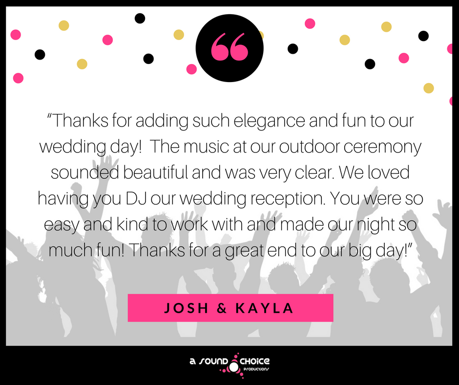 A SOUND CHOICE PRODUCTIONS DJ TESTIMONIALS