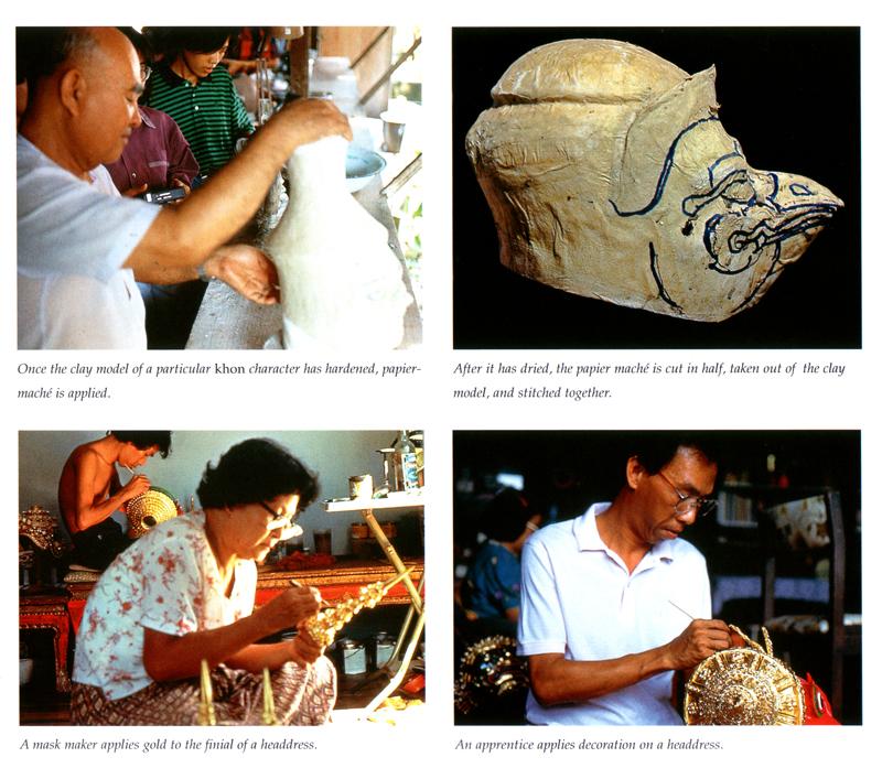 Various stages in the process of Khon mask making  , Ayutthaya, Thailand.    Chandavij, N. and Pramualratana, P. 1998.  Thai Puppets and Khon Masks  , River Books.
