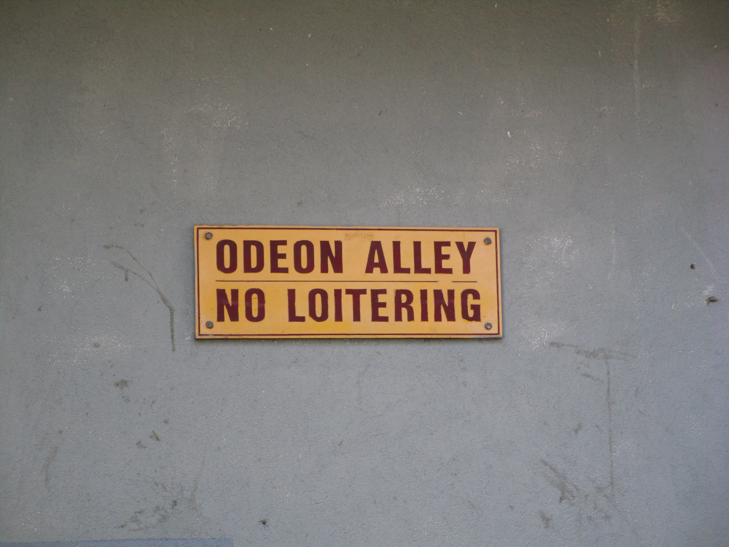 No Loitering in Odeon Alley - 2
