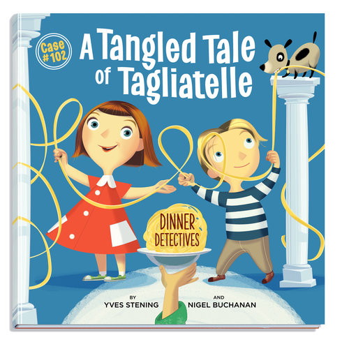 A Tangled Tale of Tagliatelle - Yves Stening (text), Nigel Buchanan (illus.), (Dinner Detectives Case #102), PublishCreative Books,Oct 2017, 32pp., $24.95 (hbk), ISBN: 9780648008712