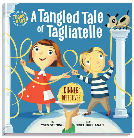 Dinner Detectives; A Tangled Tale of Tagliatelle.jpg
