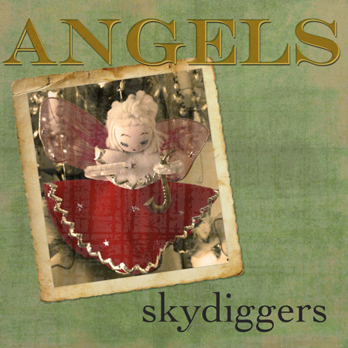Skydiggers / Angels (2013)
