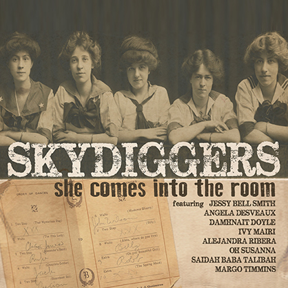 Skydiggers / She Comes Into The Room (2013)