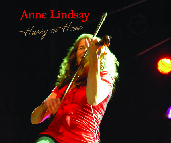 Anne Lindsay / Hurry On Home (2011)