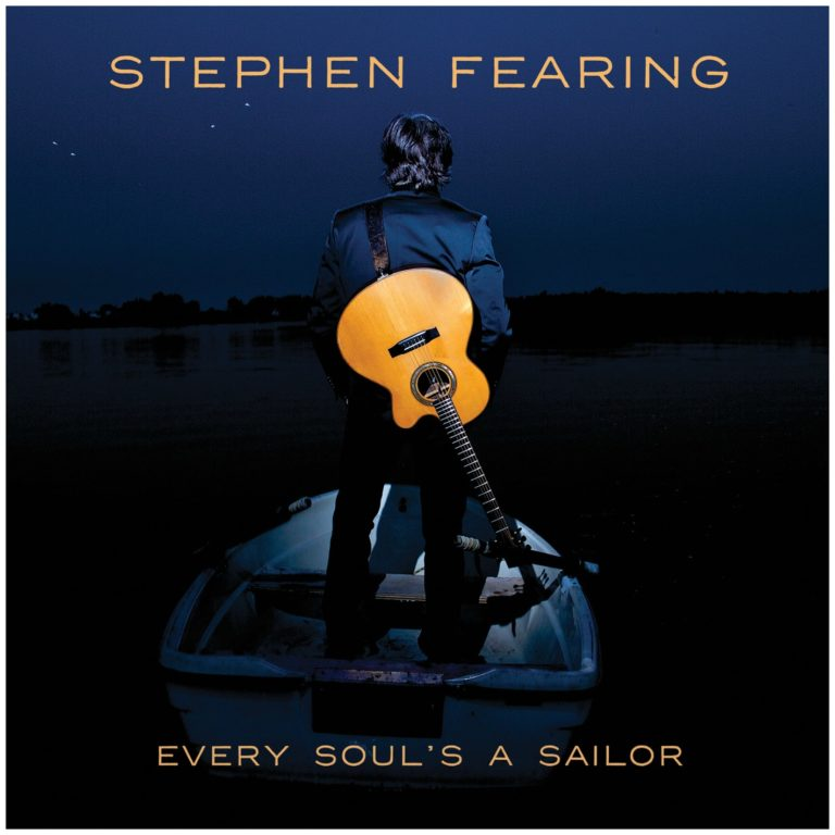 Stephen Fearing / Every Soul's A Sailor (2017)
