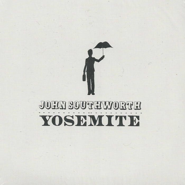 John Southworth / Yosesmite (2005)