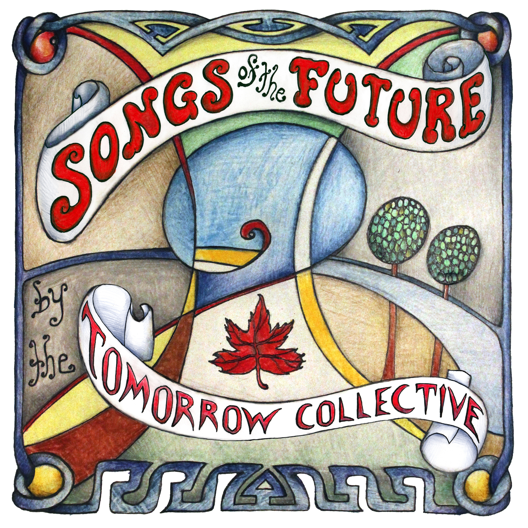 Songs Of The Future / Tomorrow Collective