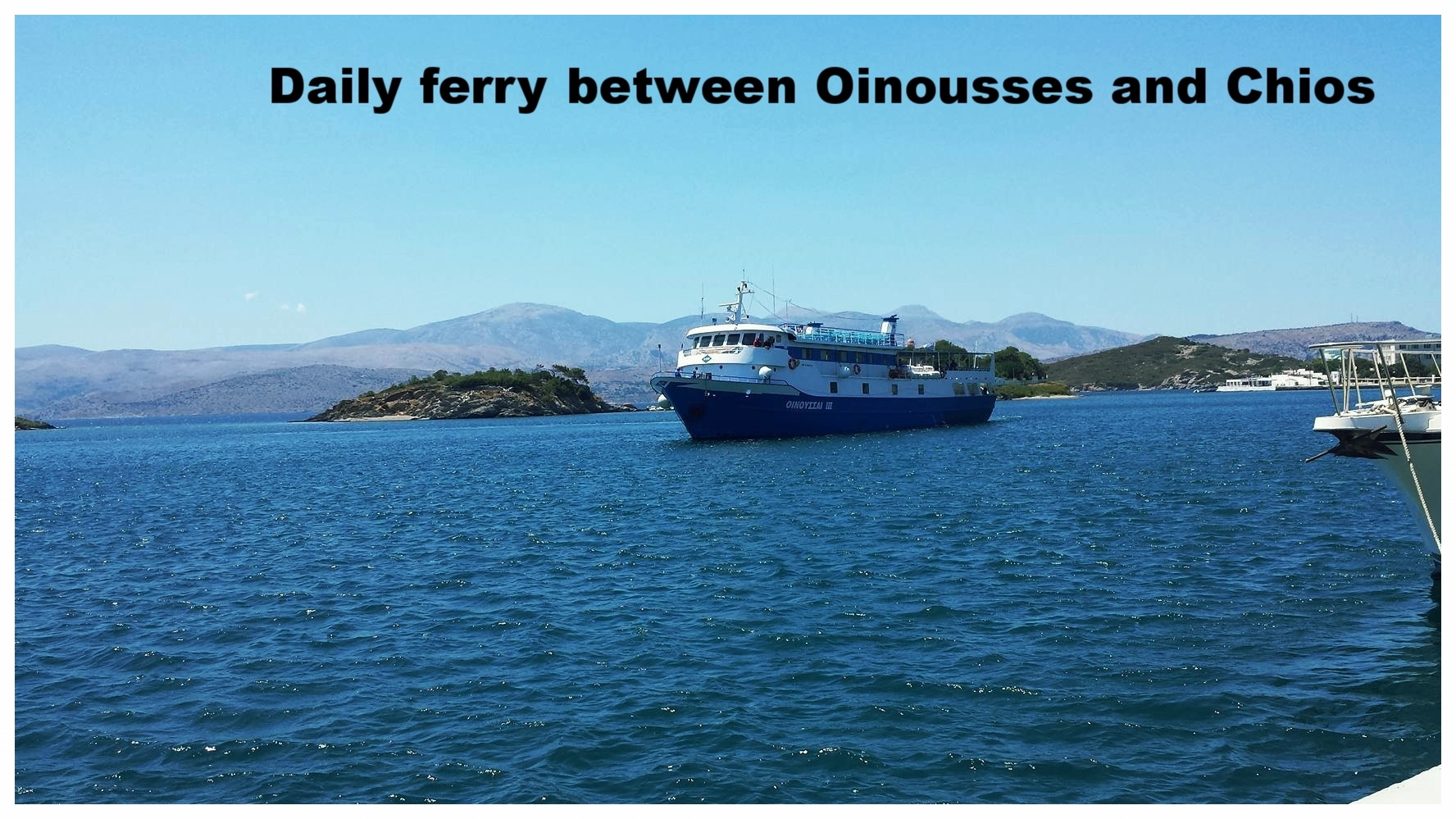 Daily ferry between Oinousses and Chios