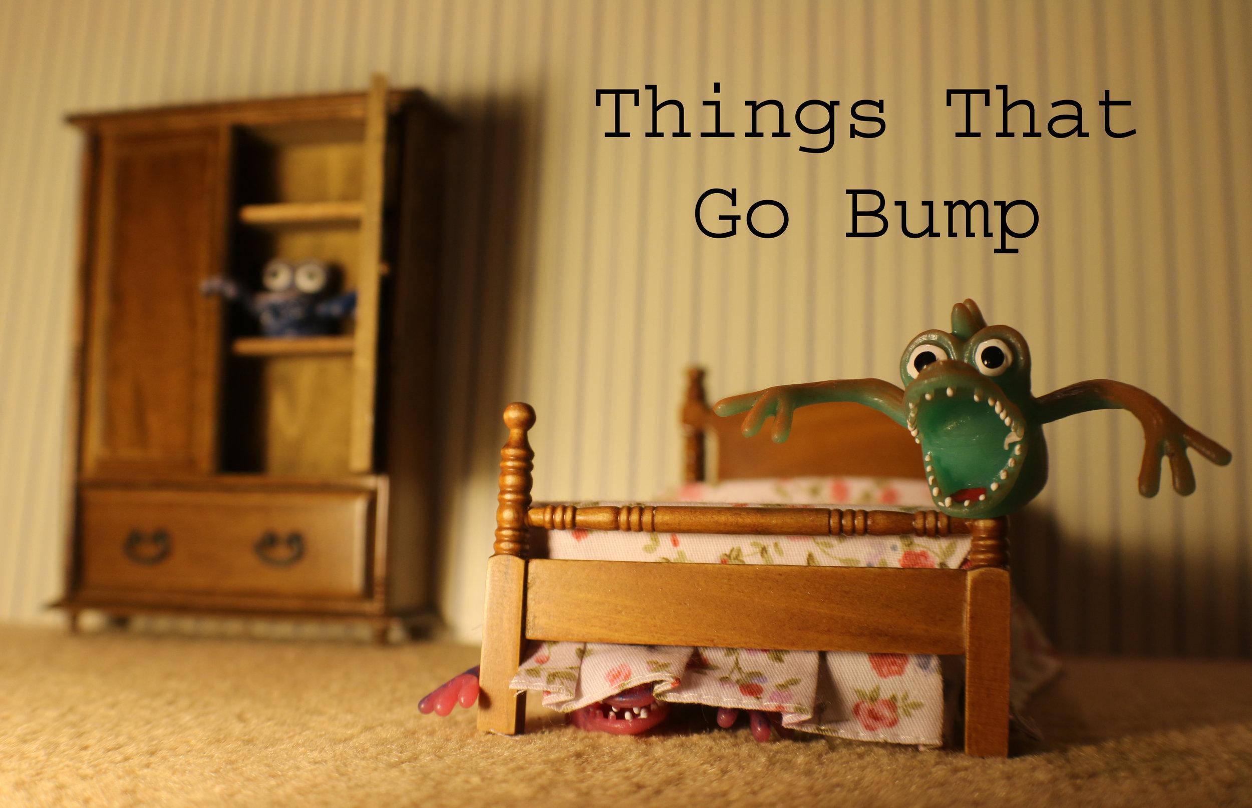 ThingsThatGoBump Main