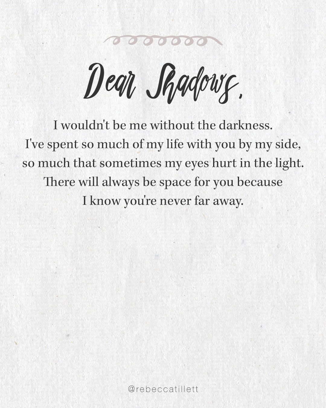 Dear Shadows