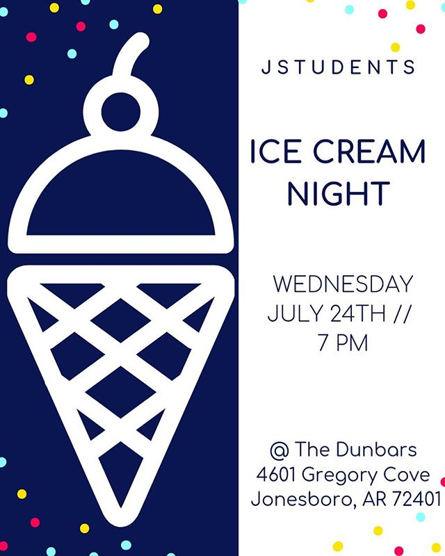 TOMORROW NIGHT 🍦🍨🍦 • homemade ice cream + all the toppings, yard games, etc!!! Bring all your friends! • 7PM @ the Dunbars  4601 Gregory Cove  Jonesboro, AR 72401
