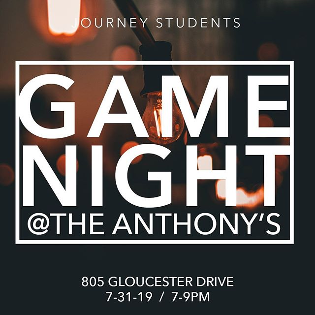 DON'T MISS THE LAST JSTUDENTS SUMMER NIGHTS!  TONIGHT IS GAME NIGHT AT THE ANTHONY'S. 7-9PM. 805 GLOUCESTER DRIVE.