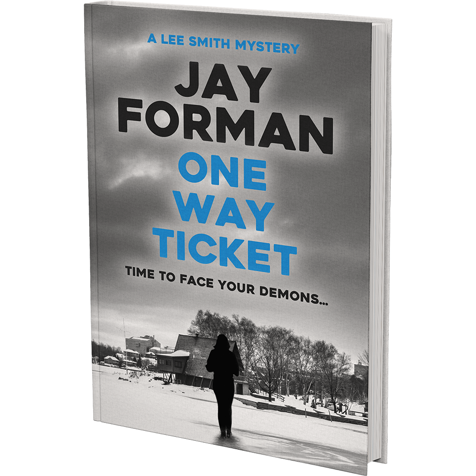 """Cover image for """"One Way Ticket"""" - From the Lee Smith Mystery series by Jay Forman."""