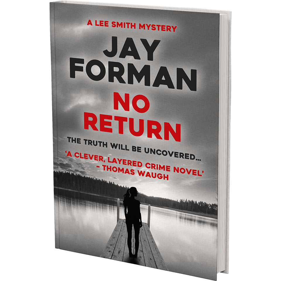 """Cover image for """"No Return"""" - From the Lee Smith Mystery series by Jay Forman."""
