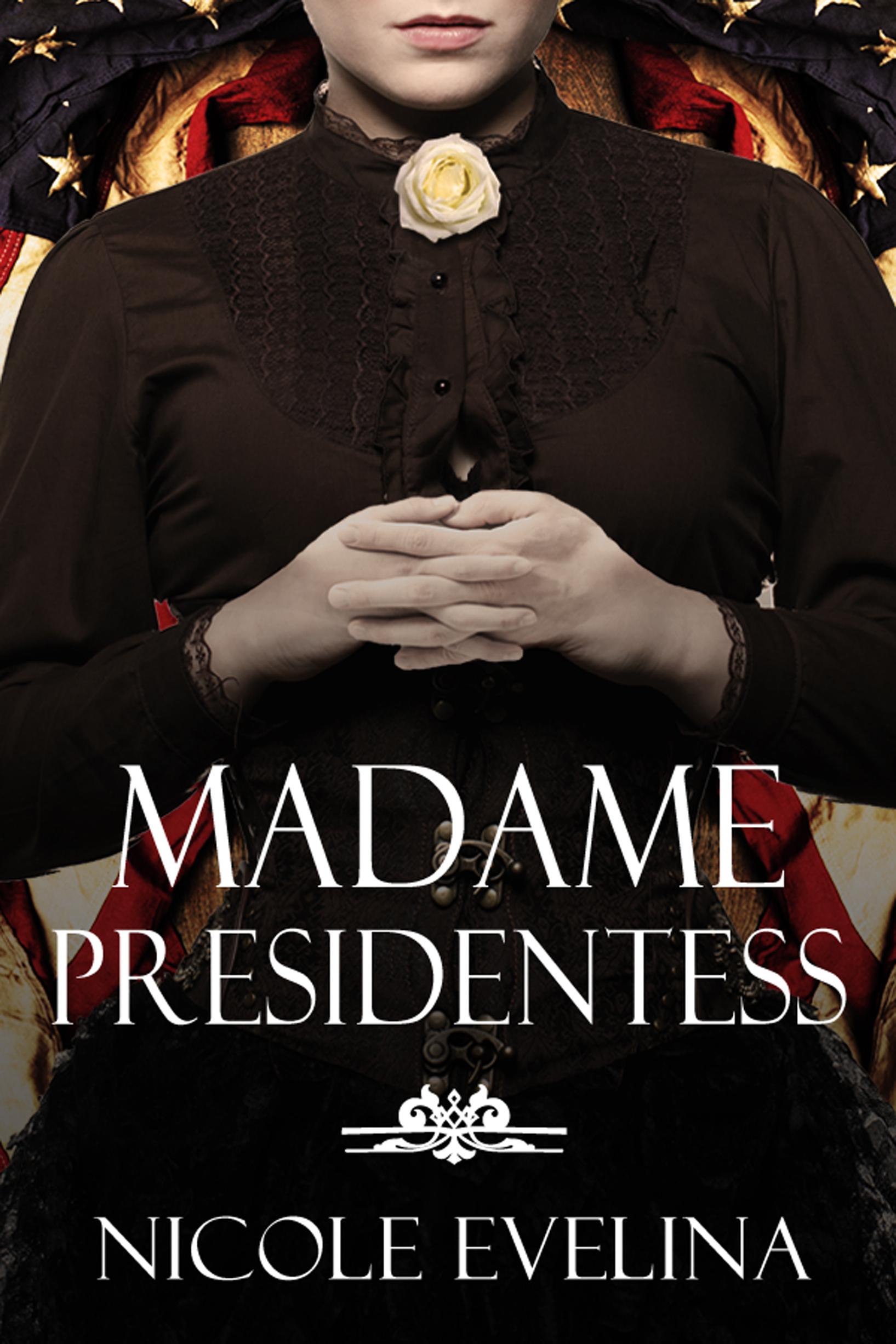Madame Presidentess eBook Cover.jpeg