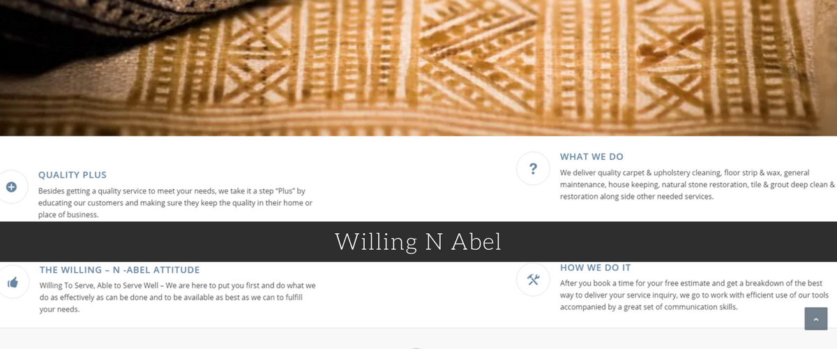 About Willing N Abel: We deliver quality carpet & upholstery cleaning, floor strip & wax, general maintenance, house keeping, natural stone restoration, tile & grout deep clean & restoration along side other needed services.  Role: Project Manager under Graphic Designer, Trian Alexander; Maintain accountability regarding deliverables and schedules, review project status, suport change orders