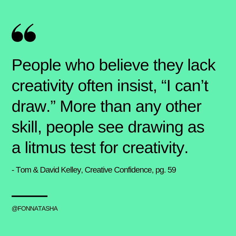 Tom & David Kelley, Creative Confidence,9.png