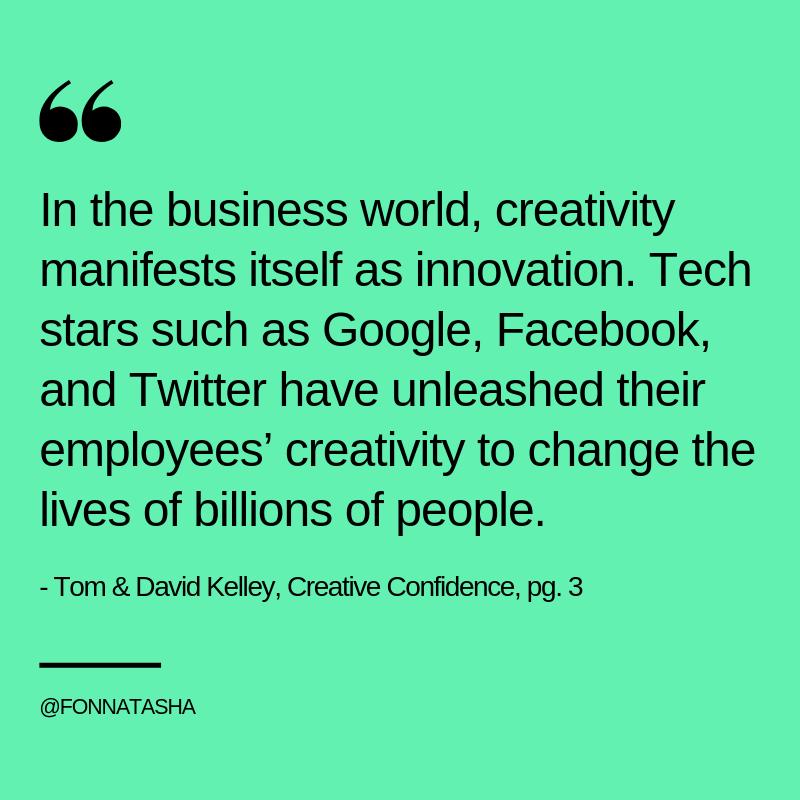 Tom & David Kelley, Creative Confidence,12.png