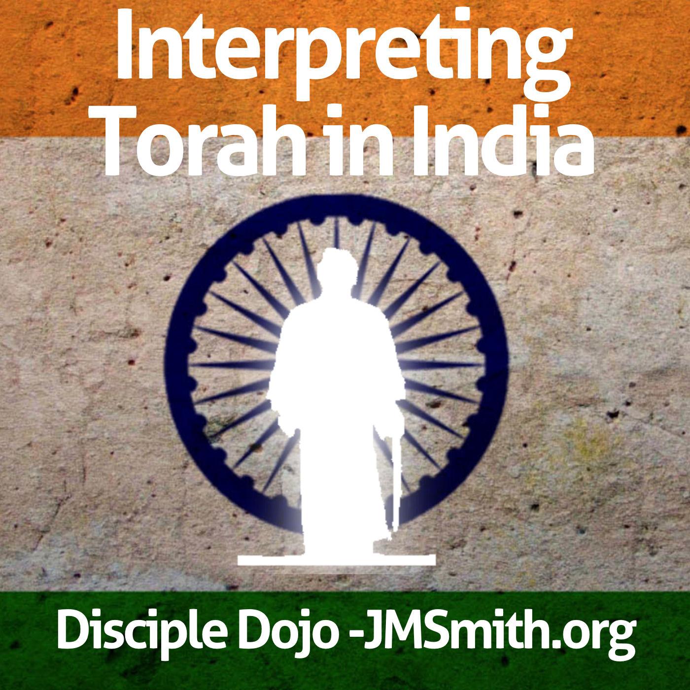 INTERPRETING TORAH IN INDIA - CLICK IMAGE FOR AUDIO PLAYLIST