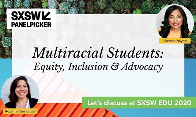 "We have exciting news...⁠ ⁠ We're teaming up with @farzananayani to present at #SXSWEdu2020. We'll be discussing the topic of ""Multiracial Students: Equity, Inclusion & Advocacy."" We're hoping to create greater awareness of the importance of inclusion in education for the fastest growing segment of our population.⁠ ⁠ If you'd like to see us at #SXSW2020 click the link in our bio and vote for us. We'd love to see you there. ⁠ .⁠ .⁠ .⁠ #sxswpanelpicker #SXSWEdu"