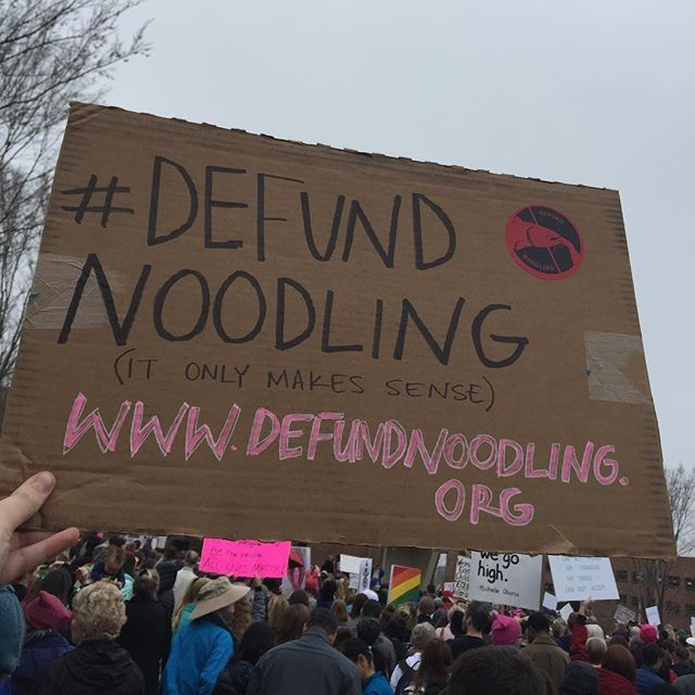 we out here #defundnoodling #womensmarch