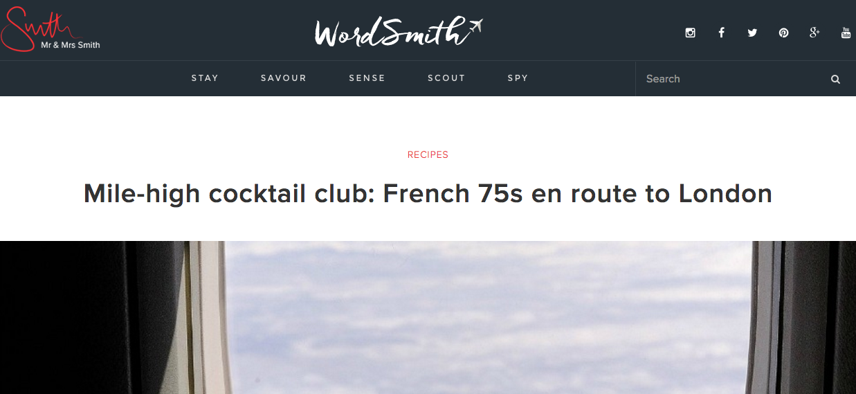 """Mile High Cocktail Club: French 75s En Route to London"" - WordSmith (Mr. and Mrs. Smith's online magazine)"