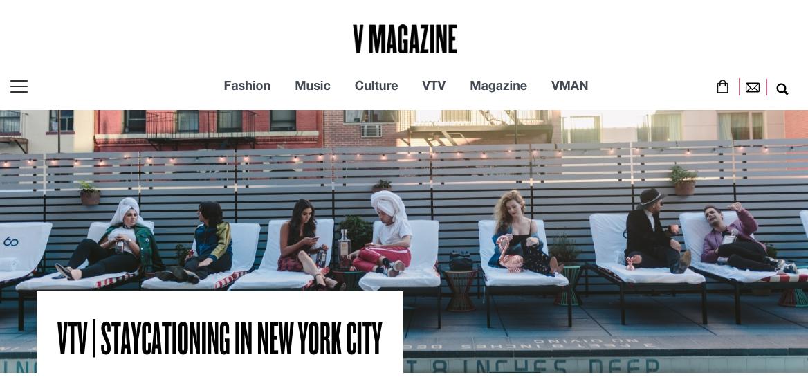 """""""Staycationing in New York City"""" (video reel) - V Magazine"""