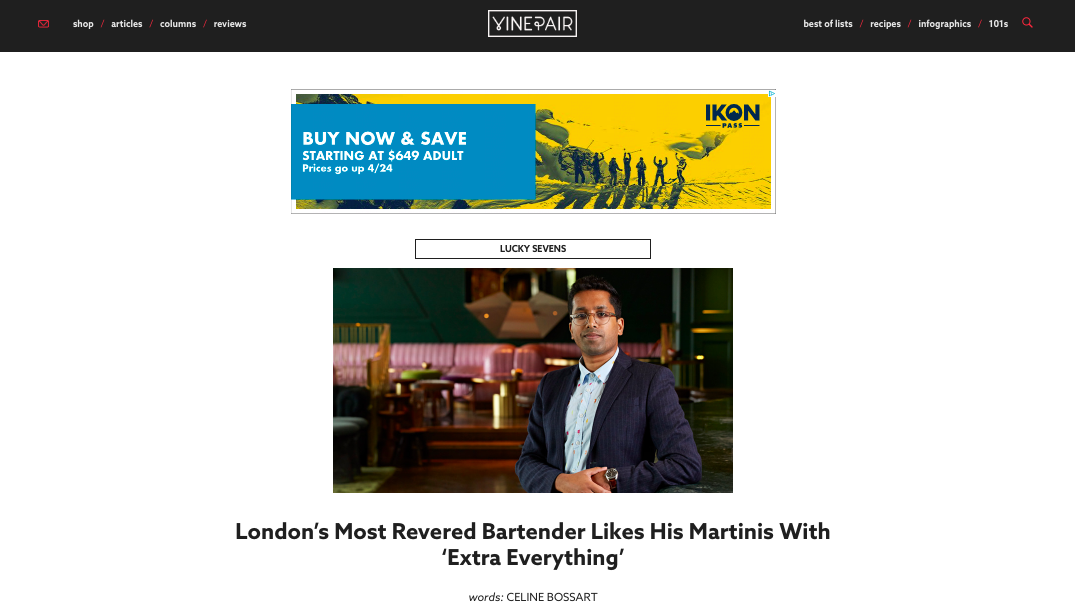 """London's Most Revered Bartender Likes His Martinis with 'Extra Everything'"" - VinePair"