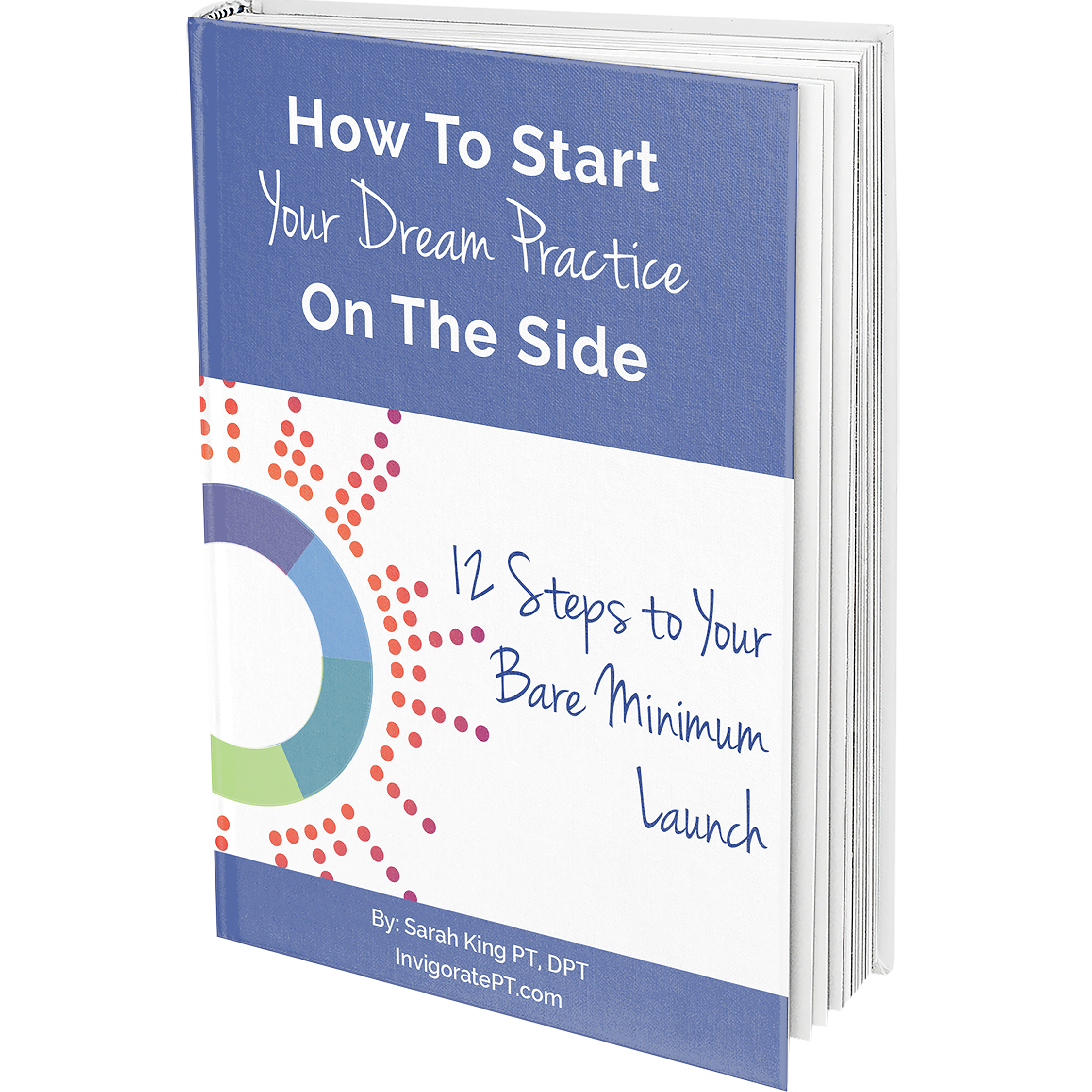 Start Your Dream Practice On The Side eBook
