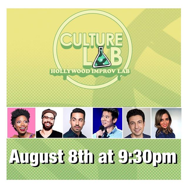 """It's @culturelabshow at the @hollywoodimprov on Aug 8th at 9:30pm!  Come to this awesome new show with some of the top stand up comics in the country!  Sasheer Zamata from SNL Dave Merheje from Ramy on Hulu Cristela Alonzo from Cristela on ABC  and much more!  Use the promo code """"IMPROV"""" to get $5 dollars off your ticket."""